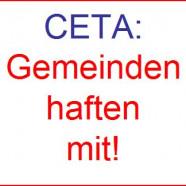 Unfair-Handelsabkommen CETA: Länder und Gemeinden haften mit