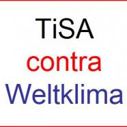 Wie TISA die Vereinbarungen der Weltklimakonferenz aushebeln könnte