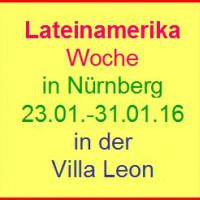 Lateinamerikawoche in Nürnberg vom 23.1. bis zum 31.1.16