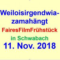 Faires Film Frühstück: Weiloisirgendwiazamahängt