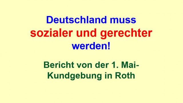 Deutschland muss sozialer und gerechter werden! 1. Mai in Roth