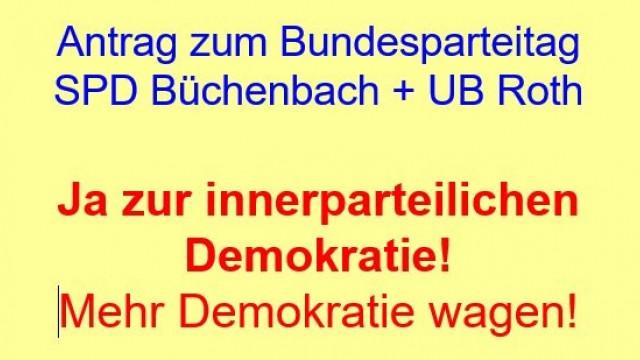 Ja zur innerparteilichen Demokratie! Mehr Demokratie wagen!
