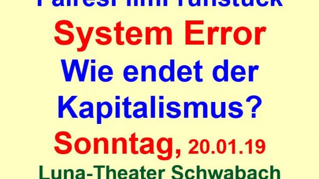 Faires Film Frühstück: System Error - Wie endet der Kapitalismus?