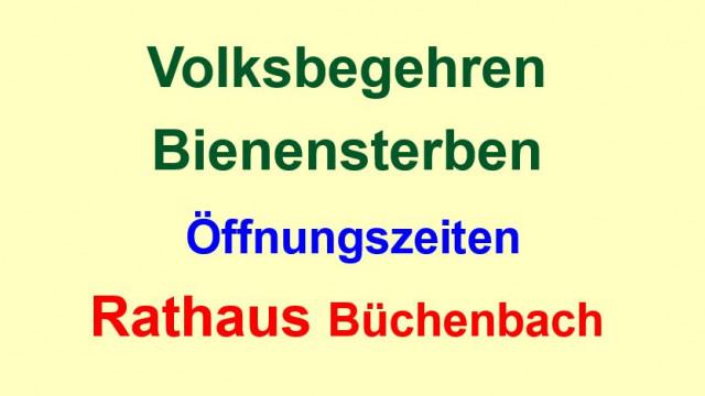Eintragungszeiten für Volksbegehren in 91186 Büchenbach